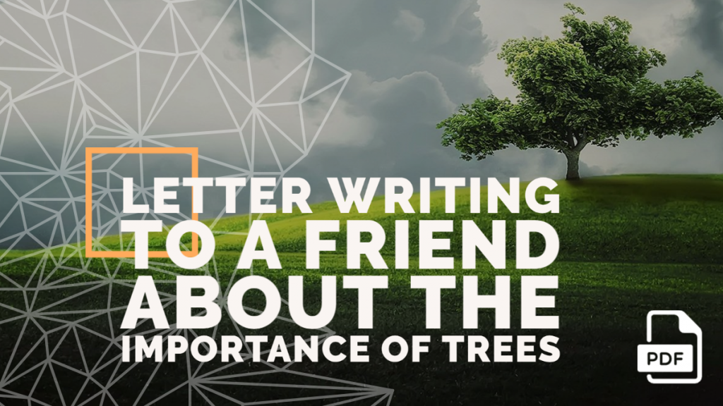 Feature image of Letter Writing to a Friend about the Importance of Trees