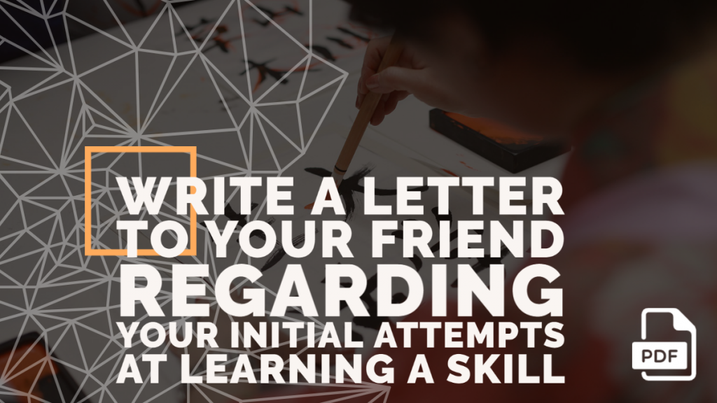 Feature image of Letter to Your Friend Regarding Your Initial Attempts at Learning a Skill