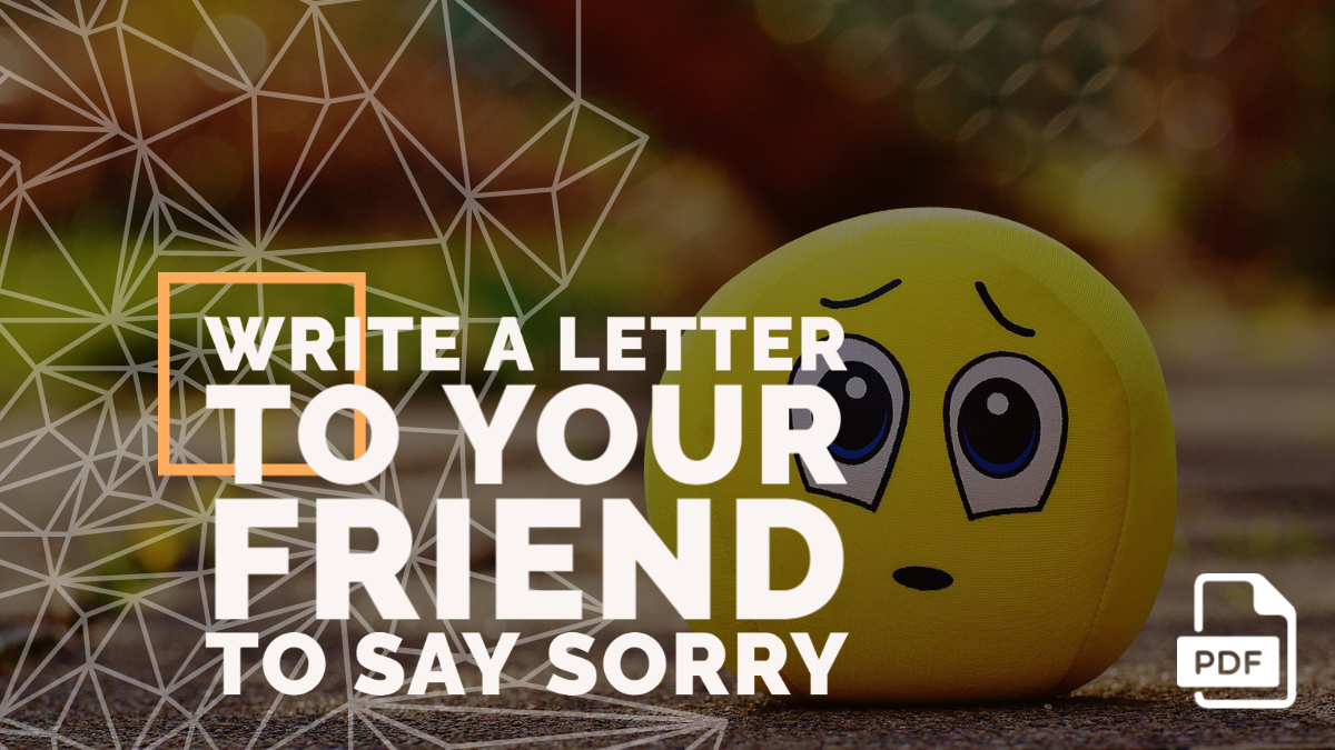 Write a Letter to Your Friend to Say Sorry